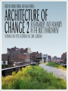 Architecture of Change 2: Sustainability and Humanity in the Built Environment - K. Feireiss, Lukas Feireiss