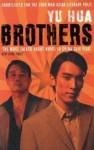 Brothers by Yu Hua (5-Feb-2010) Paperback - Yu Hua