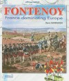 Fontenoy: France Rules over Europe (Men and Battles 4) (Vol 4) - Denis Gandilhon, André Jouineau, Pierre Joux