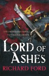 Lord of Ashes - Richard Ford