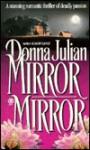 Mirror, Mirror - Donna Julian