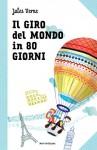 Il giro del mondo in 80 giorni: Le grandi storie per ragazzi (I classici Nord Sud) - Jules Verne, A. Strada