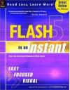 Flash TM 5 in an Instant - maranGraphics Development Group, Sherry Willard Kinkoph Gunter