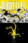 Deadly Class Vol. 4: Die For Me - Rick Remender, Wes Craig, Jordan Boyd
