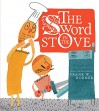 The Sword in the Stove - Frank W. Dormer, Frank W. Dormer