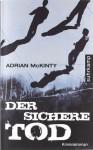 Der sichere Tod (Michael Forsythe #1) - Adrian McKinty