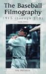 The Baseball Filmography: 1915 Through 2001 - Hal Erickson