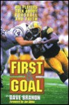 First and Goal: NFL Players Talk about Football and Faith - Dave Branon