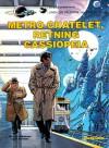Metro Chatelet, retning Cassiopeia (Linda og Valentin #9) - Pierre Christin, Jean-Claude Mézières, Jens Peder Agger