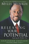 Releasing Your Potential Expanded Edition - Myles Munroe