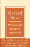 Brieven aan Josine M., 1959 - 1982 - Gerard Reve, Josine W.L. Meyer