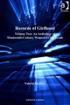 Records of Girlhood: Volume Two: An Anthology of Nineteenth-Century Women S Childhoods - Valerie Sanders