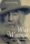 Walt Whitman: The Song of Himself - Jerome Loving