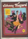 Johnny Hazard numero 2: El caliz de Cellini (numerado 1 en trasera) - Frank Robbins