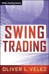 Swing Trading - Oliver Velez