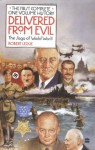 Delivered from Evil: The Saga of World War II: The First Complete One-Volume History - Robert Leckie