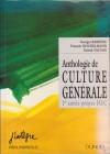 Anthologie de culture générale : 1re année prépas HEC - George Barrère, François Noudelmann, Patrick Vauday