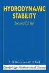 Hydrodynamic Stability (Cambridge Mathematical Library) - P.G. Drazin, W.H. Reid
