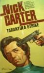 Tarantula Strike - Nick Carter
