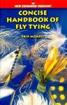 Concise Handbook of Fly Tying - Skip Morris