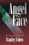 Angel Face: A Mystery Guilde Book Club Selection - Stanley Cohen