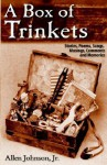 A Box of Trinkets - Allen Johnson Jr.