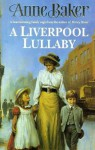 A Liverpool Lullaby - Anne Baker