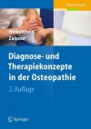 Diagnose- Und Therapiekonzepte in Der Osteopathie - Edgar Hinkelthein, Christoff Zalpour