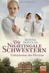 Die Nightingale Schwestern: Geheimnisse des Herzens - Donna Douglas, Ulrike Moreno