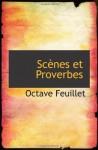 Scènes et Proverbes (French Edition) - Octave Feuillet