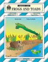 Frogs and Toads Thematic Unit - Wendy Conklin