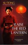 Raise The Red Lantern (Persaingan Para Istri) - Su Tong, Rahmani Astuti