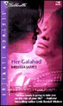 Her Galahad - Melissa James