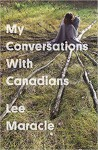 My Conversations with Canadians - Lee Maracle
