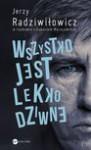 Wszystko jest lekko dziwne - Jerzy Radziwiłowicz