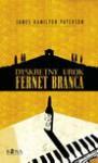 Dyskretny urok Fernet Branca - James Hamilton-Paterson, Sak Anna