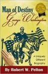 Man of Destiny: George Washington - Unknown Author 94