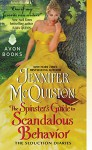 The Spinster's Guide to Scandalous Behavior: The Seduction Diaries - Jennifer McQuiston