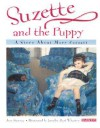 Suzette and the Puppy: A Story About Mary Cassatt (Young readers) - Joan Sweeney
