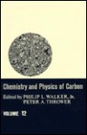 Chemistry & Physics of Carbon: Volume 12 - Philip L. Walker Jr., Peter A. Thrower