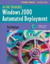 In the Trenches: Windows 2000 Automated Deployment - Ted Malone