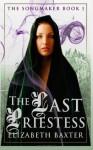 The Last Priestess - Elizabeth Baxter