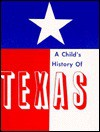 Child's History of Texas Text and Coloring Book - Sarah Jackson