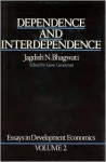 Essays in Development Economics - Vol. 2: Dependence and Interdependence - Jagdish N. Bhagwati