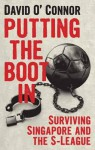 Putting the Boot in - David O'Connor