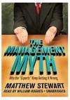 The Management Myth - Matthew Stewart