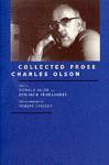 Collected Prose - Charles Olson, Benjamin Friedlander, Donald Merriam Allen