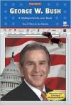 George W. Bush - Tim O'Shei, Joe Marren