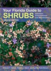 Your Florida Guide to Shrubs: Selection, Establishment, and Maintenance - Edward Gilman, Robert J. Black, Sydney Park Brown