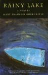 Rainy Lake - Mary Francois Rockcastle